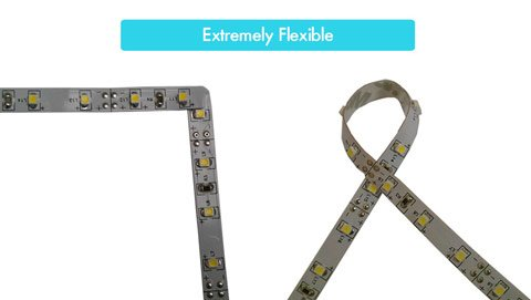 LED strip lights are flexible even for 90 degree bends